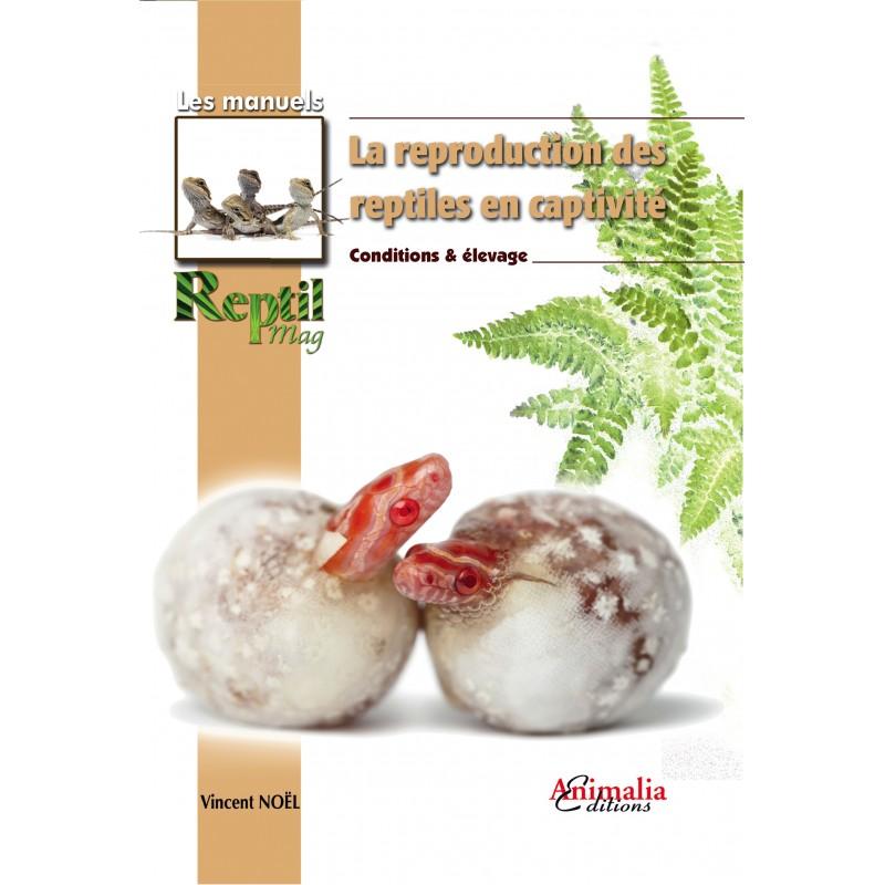 """Livre """"la reproduction des reptiles"""" La-reproduction-des-reptiles-en-captivite"""