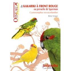 Le kakariki à front rouge ou perruche de Sparrman