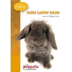 J'élève mon Lapin Nain