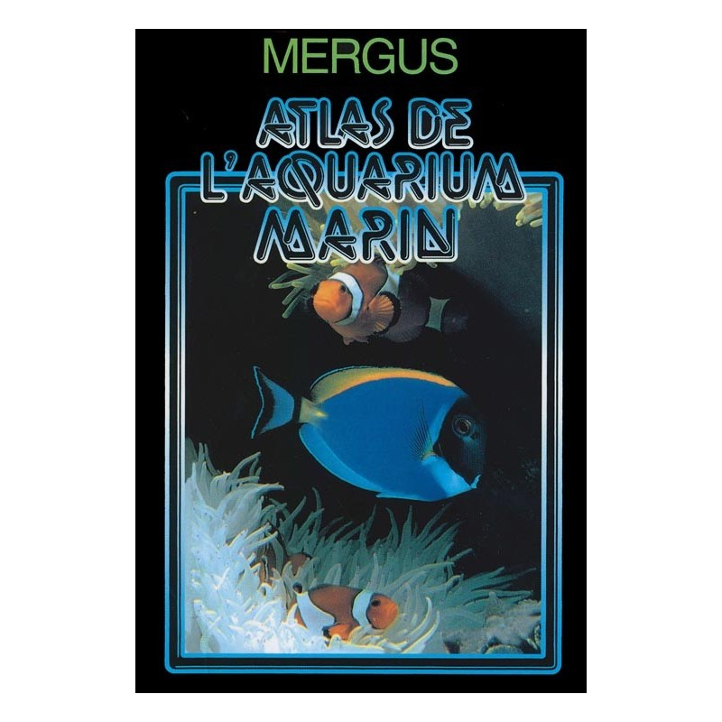 mergus atlas de l aquarium marin animalia editions