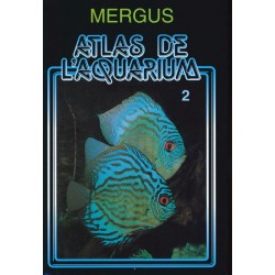 MERGUS - Atlas de l'aquarium - Tome 2