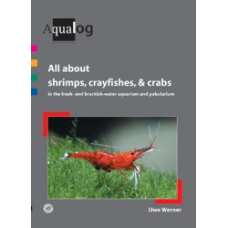 Aqualog All about shrimps, crayfishes, & crabs