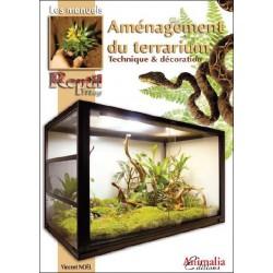 Aménagement du terrarium - Technique et décoration