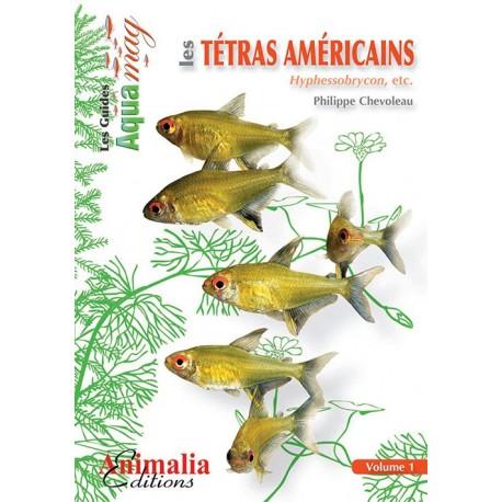 Les tetras américains vol.1