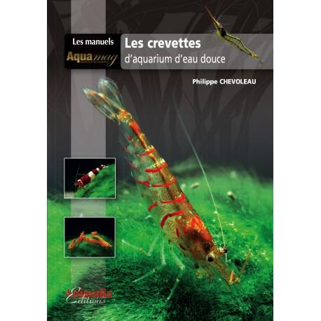 les crevettes d 39 aquarium d 39 eau douce animalia editions. Black Bedroom Furniture Sets. Home Design Ideas