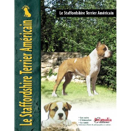 Le Staffordshire Terrier Américain