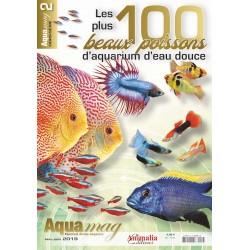 Hors-Série AQUAmag n°2 - Les 100 plus beaux poissons d'aquarium d'eau douce
