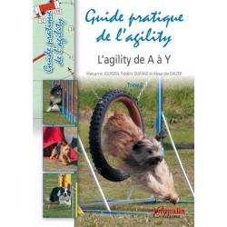 Guide pratique de l'agility - L'agility de A à Y Tome 2