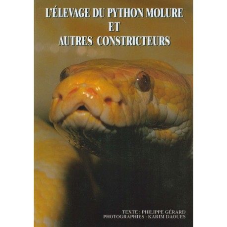 L'élevage du python molure et autres grands constricteurs