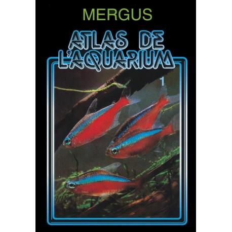 MERGUS - Atlas de l'aquarium - Tome 1