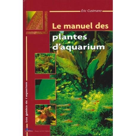 Le manuel des Plantes d'aquarium