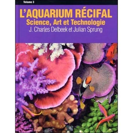 L'Aquarium Récifal Volume 3