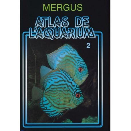 MERGUS - Atlas de l'aquarium - Tome 2