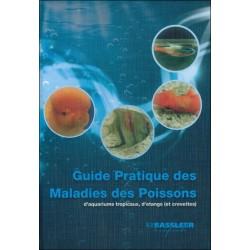 Guide pratique des maladies des poissons