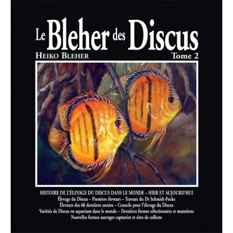 Le Bleher des Discus – Tome 2
