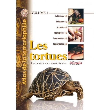 Atlas de la terrariophilie - Volume 2 Les Tortues