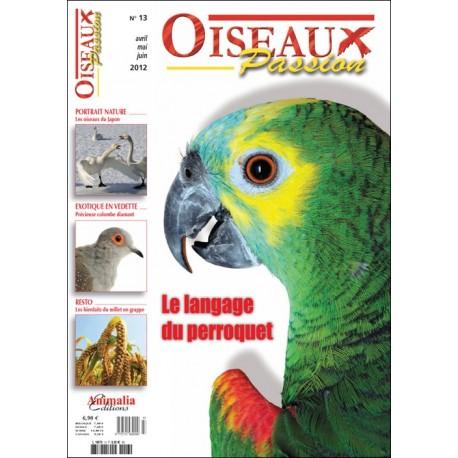 Oiseaux Passion N°13