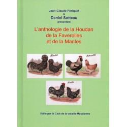 L'anthologie de la Houdan de la Faverolle et de la Mantes
