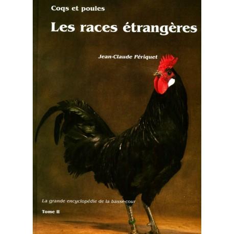 Coqs et poules - Les races étrangères